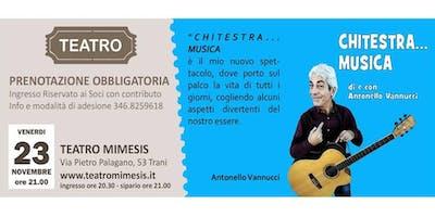 CHITESTRA...  MUSICA