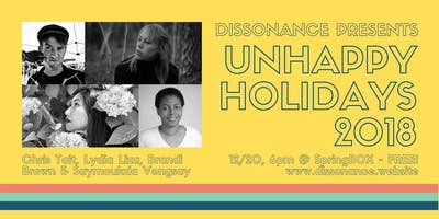 Dissonance Presents: Unhappy Holidays 2018