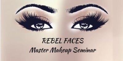 Rebel Faces Master Makeup Class