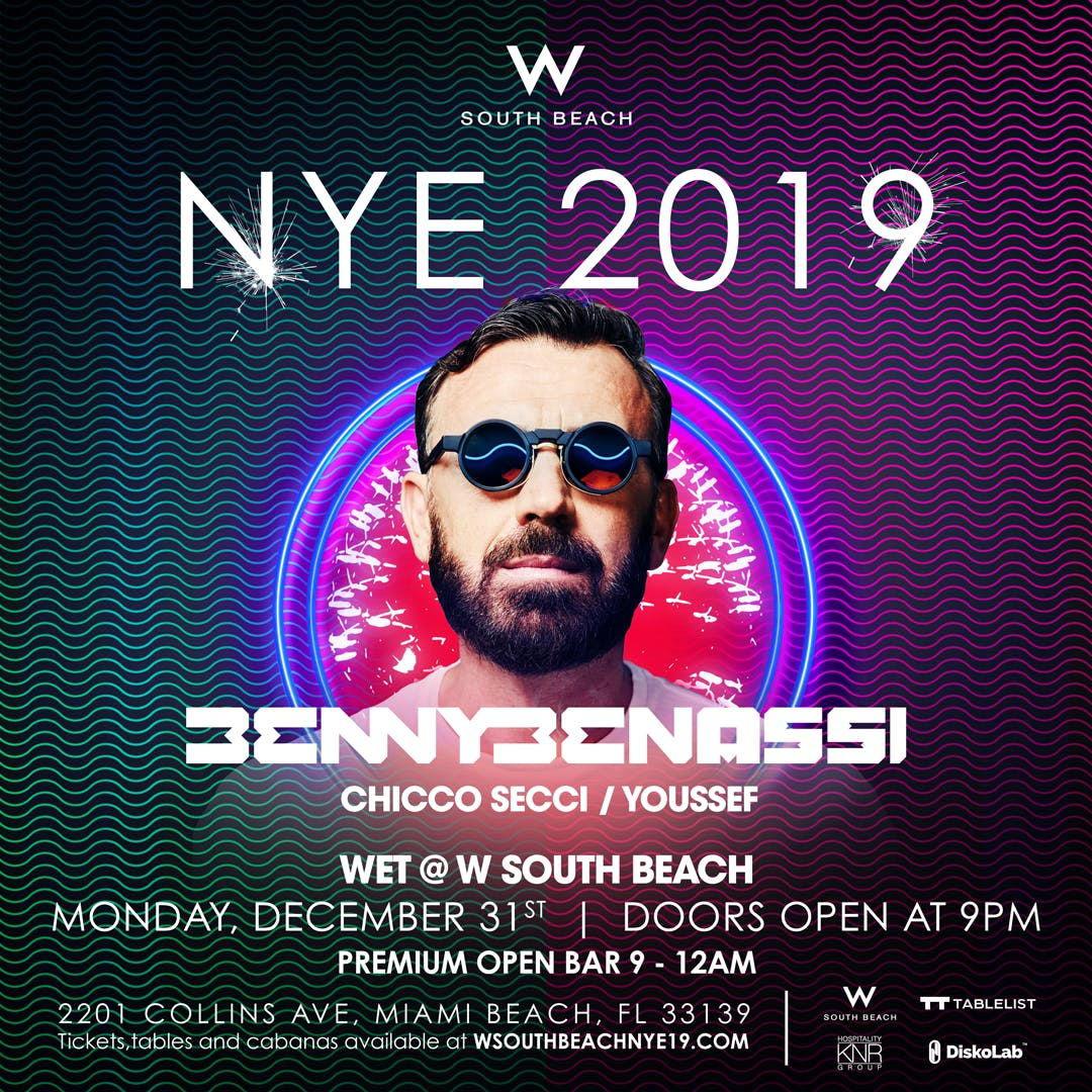 Benny Benassi NYE 2019 at WET W South Beach w