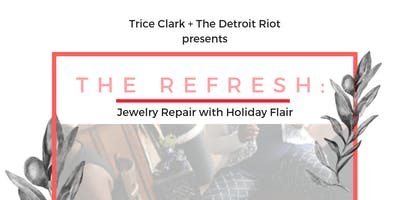 The Refresh: Jewelry Repair with Holiday Flair!