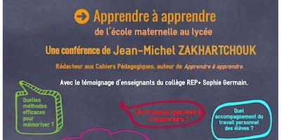 """Conférence de Jean-Michel Zakhartchouk : \""""Apprendre à apprendre de l\"""