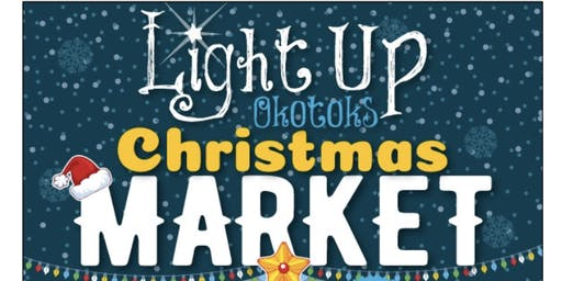 Light Up Okotoks Christmas Market 2019
