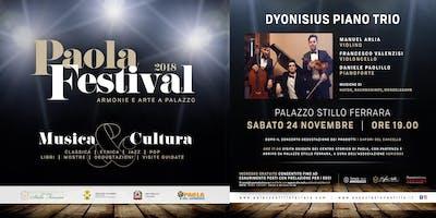 PAOLA FESTIVAL 2018 - CONCERTO DEL DYONISIUS PIANO TRIO
