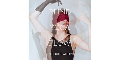 BLIND YOGA FLOW Workshop: Yoga bendati e Pratyahara