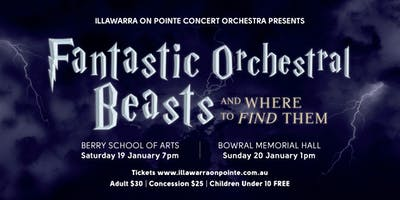 Fantastic Orchestral Beasts: BOWRAL