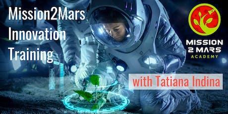 Mission2Mars Innovation Training with Tatiana Indina (Online) tickets