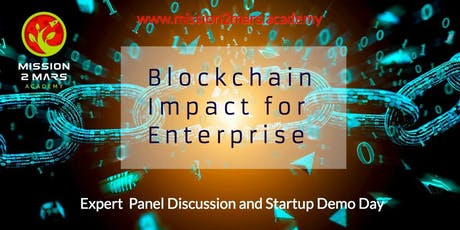 Blockchain Impact for Enterprise: Expert Workshop and Startup Demo Day tickets