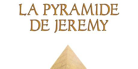 La pyramide de Jeremy : L'ATELIER DE MAGIE MODERNE tickets