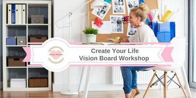 Create Your Life- Vision Board Workshop in BATON ROUGE, LA