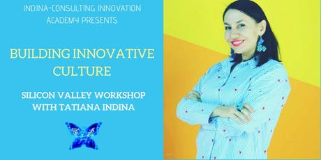 Building Innovative Culture - Online Workshop with Tatiana Indina  tickets