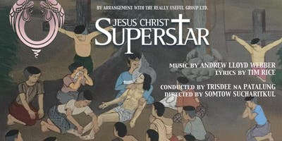 Jesus Christ Superstar in Bangkok