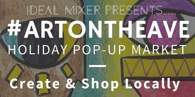 #ArtOnTheAve Holiday Pop-Up Market
