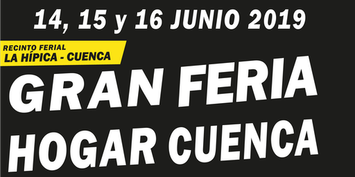 GRAN FERIA DEL HOGAR DE  CUENCA