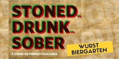 Stoned vs Drunk vs Sober - A Standup Comedy Showcase March 15th