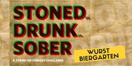 Stoned vs Drunk vs Sober - A Standup Comedy Showcase Sept. 21 tickets