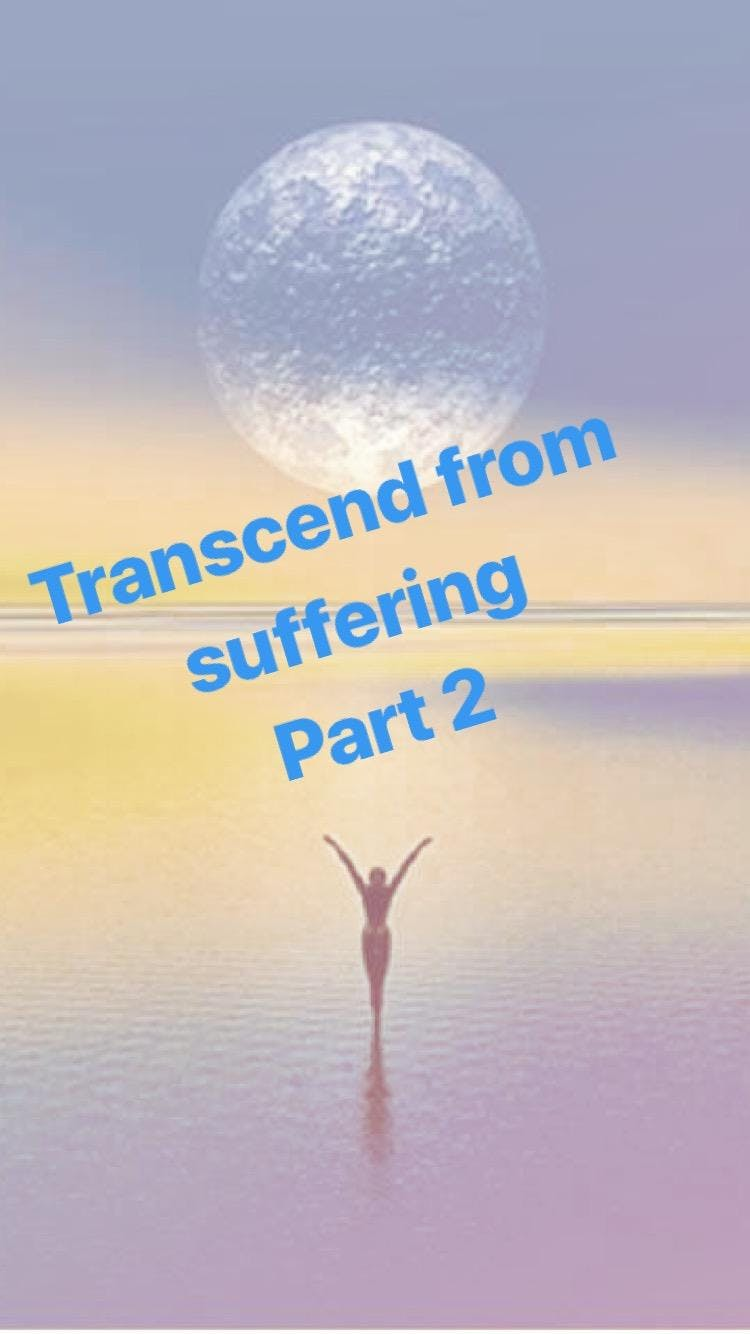 Transcend from Suffering - A guide to Emotional Wellbeing