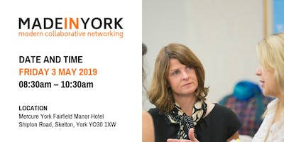 Made in YORK business networking event including our NEW Open Forum.