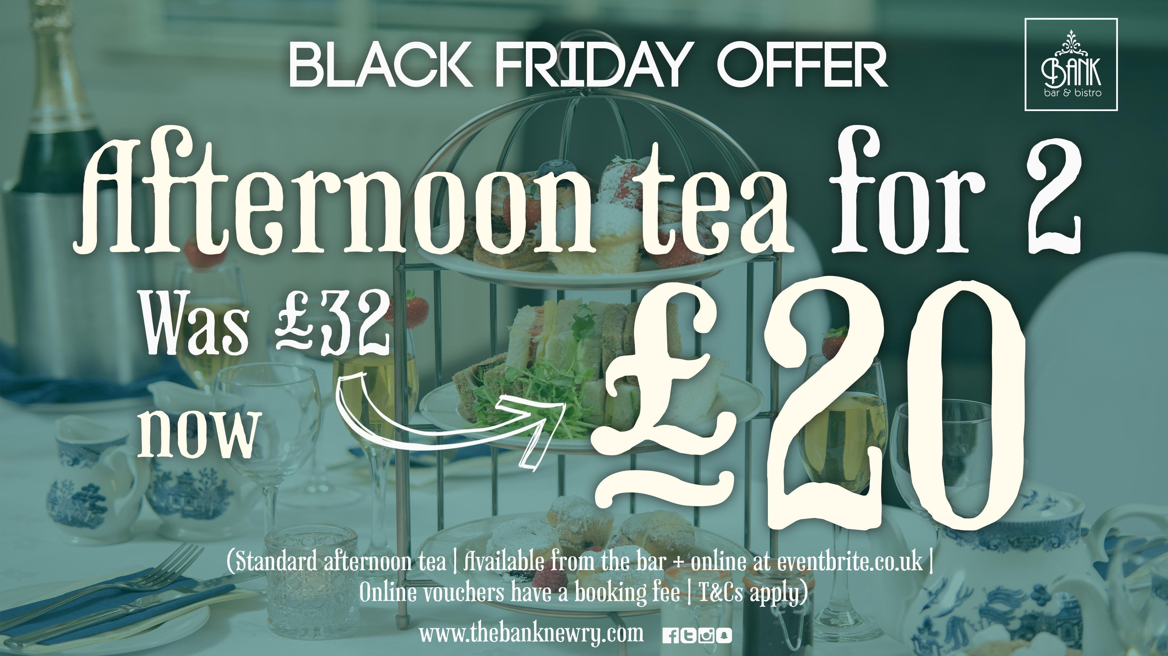 Black Friday sale offer - Afternoon tea for 2