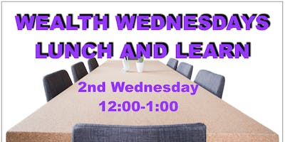May Wealth Wednesdays Lunch and Learns by BWB