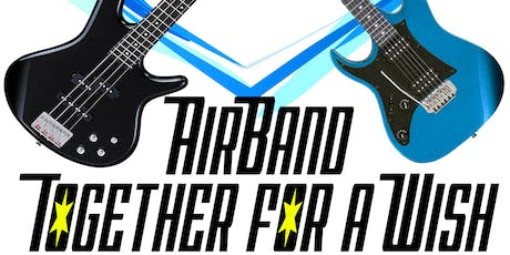 AirBand Together For A Wish (ALL AGES SHOW) tickets