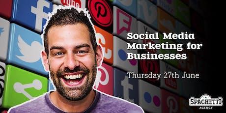 Social Media Marketing for Businesses - June 2019 tickets