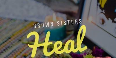 Brown Sister's Heal