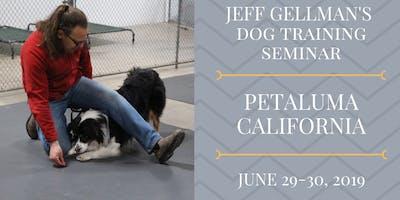 Petaluma, California - Jeff Gellman's 2 Day Dog Training Seminar