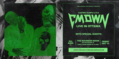 CMDWN LIVE In Ottawa  with Special Guests (Ages 16+)