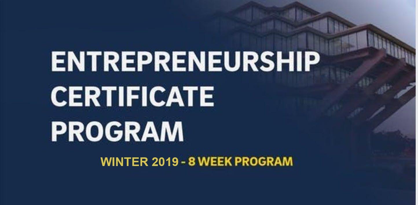 Entrepreneurship Certificate Program-Winter 2019 (8 week program)