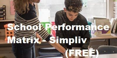 Learning to Design a School Performance Matrix - Simpliv(FREE)