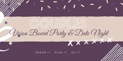 Devine Living Couples Vision Board Party and Date Day
