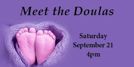 Meet the Doulas September 21, 2019 tickets