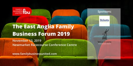 East Anglia Family Business Forum 2019 tickets