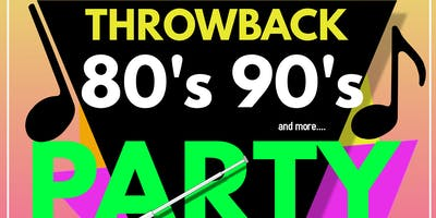 Throwback 80s & 90s party