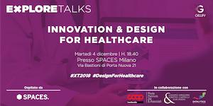 Explore Talks - Innovation & Design For Healthcare