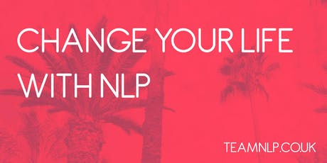 Change Your Life with NLP 1 Day Taster  tickets