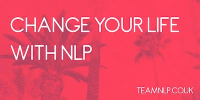 Change Your Life with NLP 21st September 2019