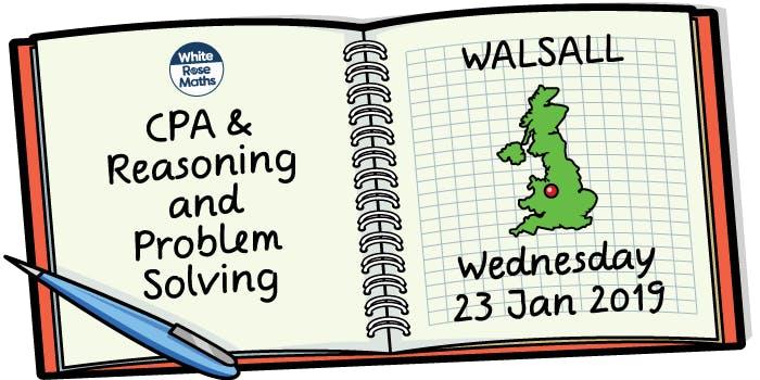 CPA and Reasoning & Problem Solving (Walsall)  KS1/KS2