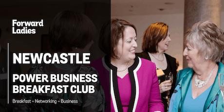 Forward Ladies Newcastle Power Business Breakfast Club - September tickets