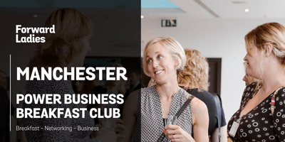 Forward Ladies Manchester Power Business Breakfast Club - October