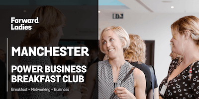 Forward Ladies Manchester Power Business Breakfast Club - November