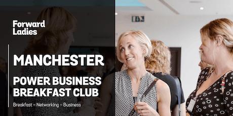 Forward Ladies Manchester Power Business Breakfast Club - December tickets