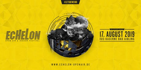 Echelon Open Air 2019 Tickets