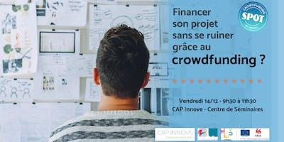Financer son projet sans se ruiner grâce au crowdfunding ?