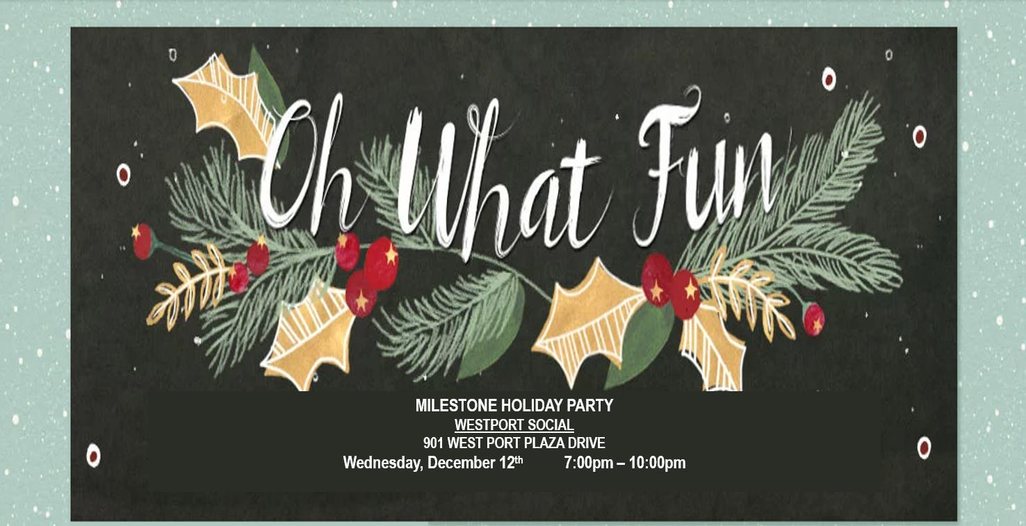 Milestone Holiday Party