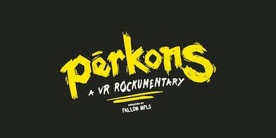 Rolling Stone Presents Perkons: A VR Rockumentary