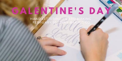 Galentine's Card Making and Hand Lettering Class