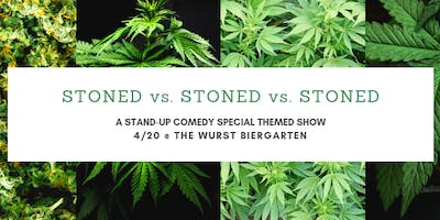 Stoned vs. Stoned vs. Stoned - A 4/20 Themed Stand-up Comedy Show
