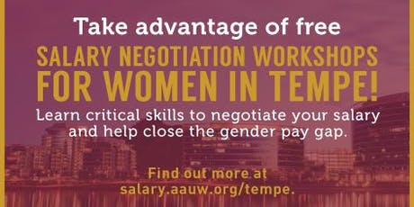 AAUW Work Smart in Tempe at the City of Tempe Library - August 3, 2019 tickets